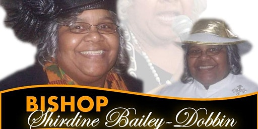 Bishop Shirdine Bailey-Dobbin 71st Birthday Celebration