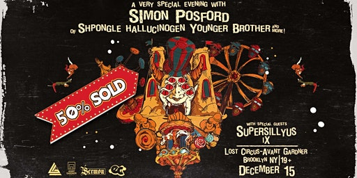 A Very Special Evening with Simon Posford of Shpongle, Hallucinogen & More
