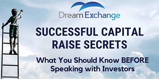 Successful Capital Raise: What You Should Know Before Speaking to Investors