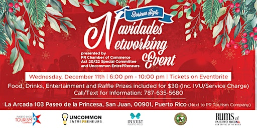 Navidades Networking Presented by Uncommon EntrePReneurs & PRCC Act 20 22 Comittee