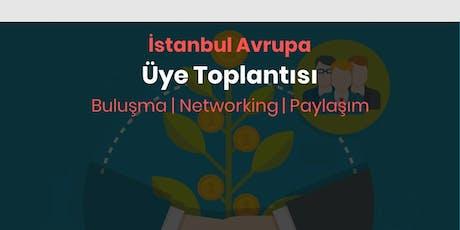 İstanbul Avrupa Üye Toplantısı | Girişim Buluşması tickets