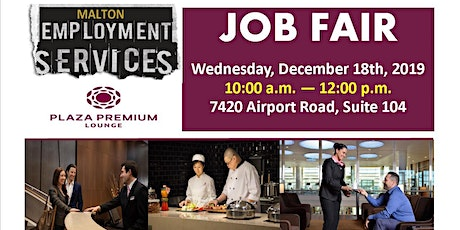 Customer Service Hiring Event- Plaza Premium Lounge- Pearson Int Airport tickets