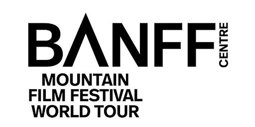 Banff Mountain Film Festival World Tour - Winnipeg MB - February 1st 2020!