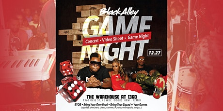"""Black Alley presents... """"Game Night""""  - Concert + Video Shoot + Game Night tickets"""