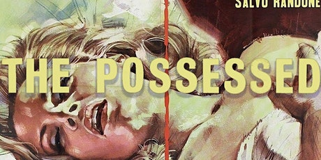 35mm screening of gorgeous 60's Giallo gem THE POSSESSED tickets