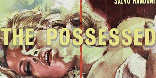 35mm screening of gorgeous 60's Giallo gem THE POSSESSED