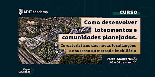 [CURSO] Como desenvolver Loteamentos e Comunidades Planejadas