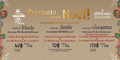 Prévente de Noël - Salon de la passion médiévale & Médiévales de Lanaudière billets