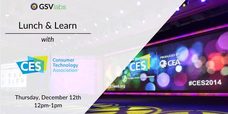 Lunch & Learn with CTA, Producer of CES tickets