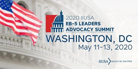 IIUSA EB-5 Leaders Advocacy Summit tickets