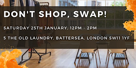DON'T SHOP, SWAP!  Big January Clear Out tickets