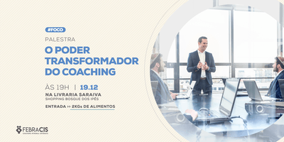 [Campo Grande/MS] O Poder Transformador do Coaching - 19/12/2019