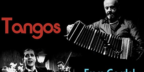 """Tangos"" From Gardel to Piazzolla tickets"