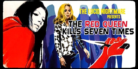 Screening of gonzo giallo classic THE RED QUEEN KILLS 7 TIMES tickets