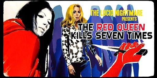 Screening of gonzo giallo classic THE RED QUEEN KILLS 7 TIMES