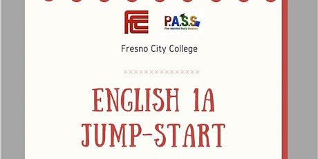 English 1A Jump-Start at Fresno City College tickets
