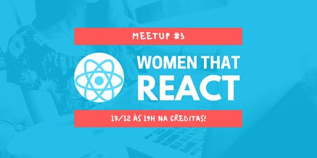 Women that React #3 ingressos
