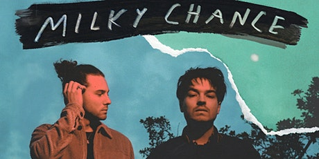 Milky Chance tickets