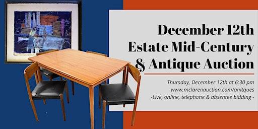 December 12thEstate Mid-Century & Antique Auction