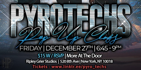 PyroTechs End Of Year Dancehall Class tickets