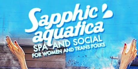SAPPHIC AQUATICA - Marisa Bday Guest List tickets