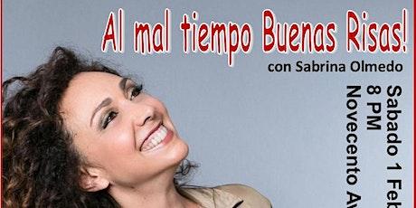 Al mal tiempo Buenas Risas! con Sabrina Olmedo entradas