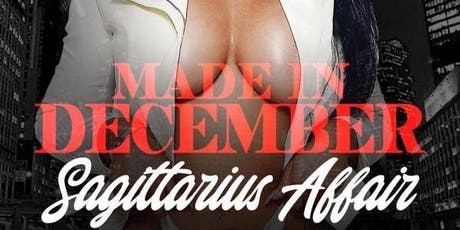 12/13 MADE IN DECEMBER SAGITTARIUS AFFAIR w/ POWER 105.1 DJ NORIE @ AMADEUS tickets
