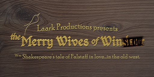 Shakespeare in the Pines - The Merry Wives of Winslow