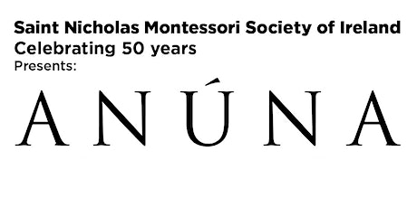 ANÚNA in Concert - presented by St. Nicholas Montessori Society of Ireland tickets