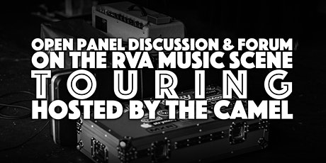 Open Panel Discussion & Forum on the RVA Music Scene: TOURING tickets