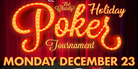 RLC Not-Charity HOLIDAY Poker Tournament tickets
