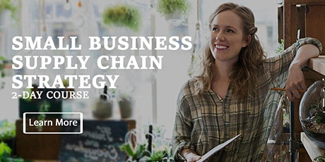 SMALL BUSINESS SUPPLY ​CHAIN STRATEGY - HOUSTON tickets