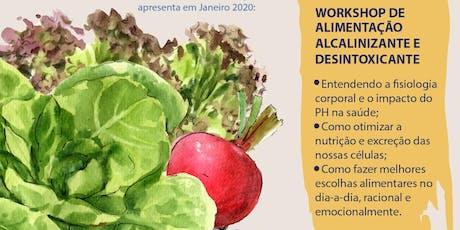 Workshop de Alimentação Detoxificante ingressos