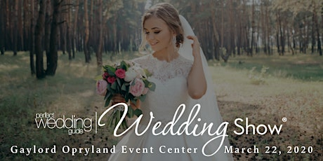 PWG Spring Wedding Show | March 22 2020 | Gaylord Opryland Event Center tickets