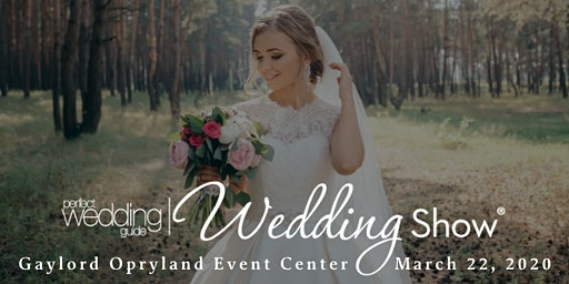 PWG Spring Wedding Show | March 22 2020 | Gaylord Opryland Event Center