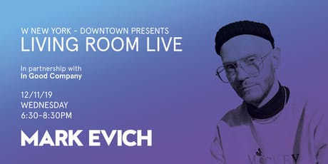 Mark Evich / Living Room Live tickets