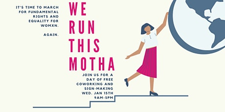 The Riveter ATX: FREE Coworking & Sign-Making Party for Womxn's March tickets