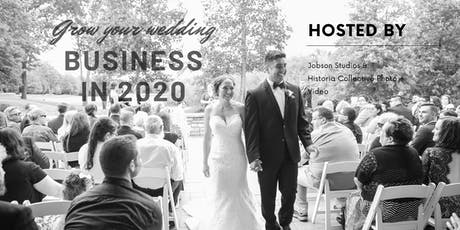 Grow your Wedding Business in 2020 ! tickets