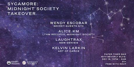 Sycamore 009: Midnight Society Takeover (Brooklyn) tickets