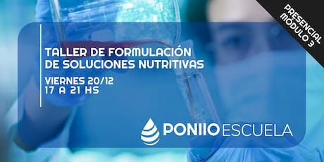 Módulo 3: Formulación de Soluciones Nutritivas tickets
