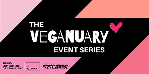 Vevolution & by CHLOE. Presents: End Of Veganuary Party With BOSH!