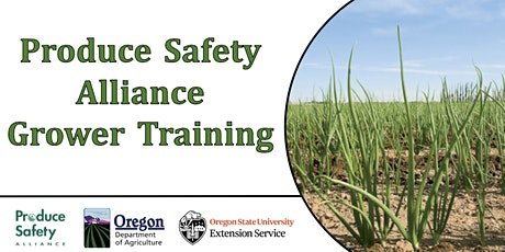 Produce Safety Alliance (PSA) Grower Training tickets