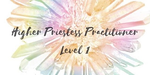 Higher Priestess Practitioner™ Level 1 Saskatchewan