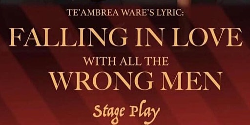"""Lyric: Falling In Love With All The Wrong Men"""""""