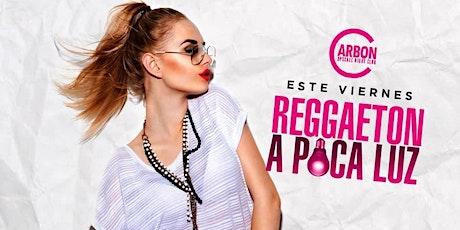 Reggaeton a Poca Luz @ Carbon  tickets