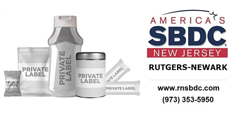 RNSBDC  Launching a Private Label  Product Webinar tickets