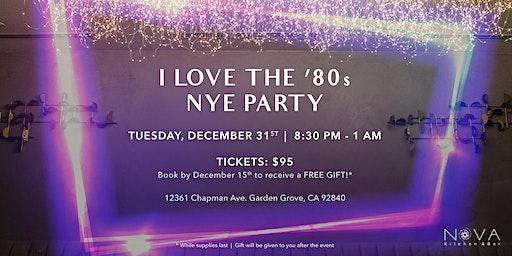 I Love the '80s NYE Party | Nova Kitchen & Bar