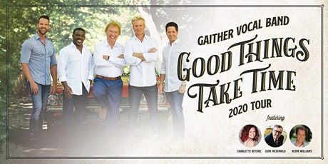 Gaither Vocal Band Good Things Take Time 2020 Tour tickets