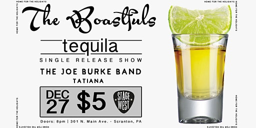 """The Boastful's """"Tequila"""" Single Release Show"""