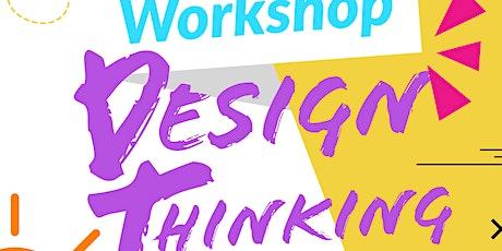 WORKSHOP Design Thinking: Aprende a resolver e innovar! entradas